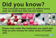 NHS poster campaign to reduce waste of medicines and prescriptions, by Marketing and Communications company The Drawing Board in North Cornwall